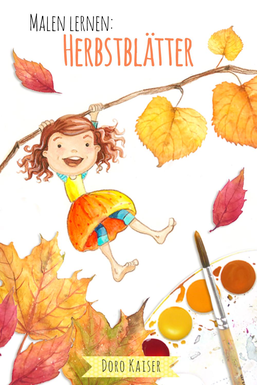 Malen Lernen mit Aquarellfarben: Herbstblätter | www.dorokaiser.online.de