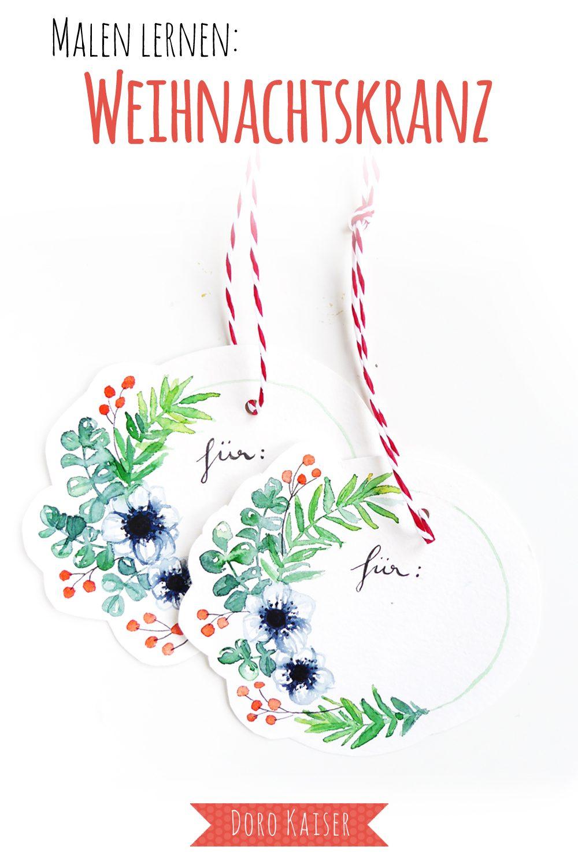 Malen Lernen mit Aquarellfarben: Geschenkanhänger mit Weihnachtskranz | www.dorokaiser.online.de