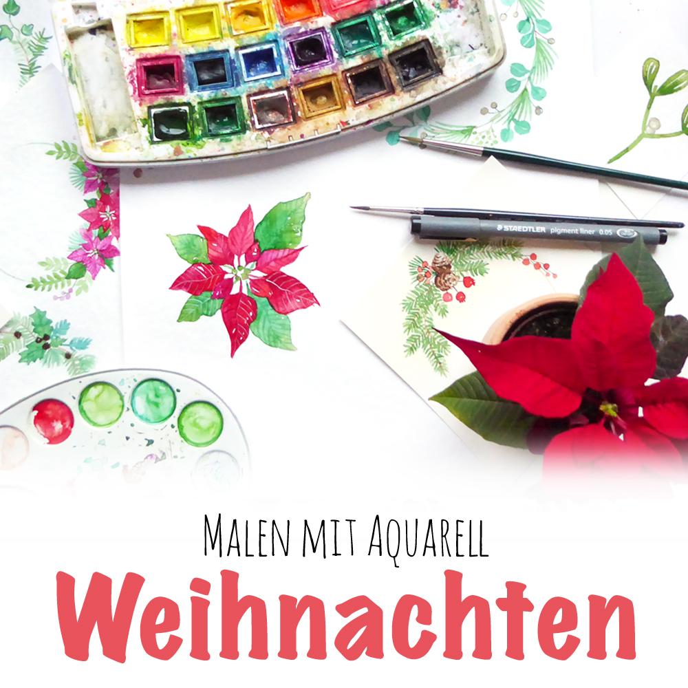 Malen Lernen mit Aquarell - weihnachtliche Mini Malanleitungen für Grußkarten oder geschenkanhänger | www.dorokaiser.online.de